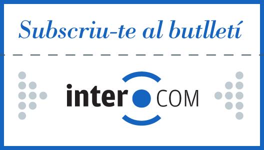 Subscriu-te a l'Intercom, l'agenda de la pau, els drets humans i el desenvolupament