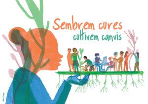 Desigualtats de gènere. Postal del projecte Sembrant cures de Lafede.cat sobre l'ètica de la cura.